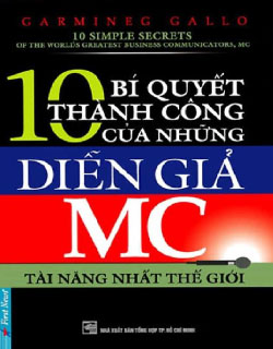 10 BÍ QUYẾT THÀNH CÔNG CỦA NHỮNG MC