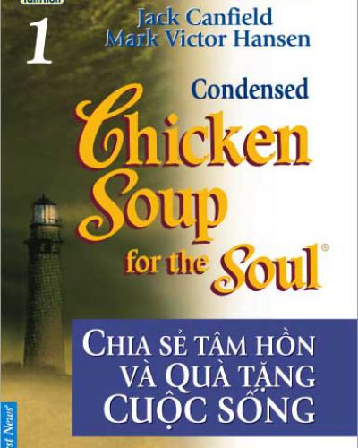 Chicken Soup for the Soul quyển 1