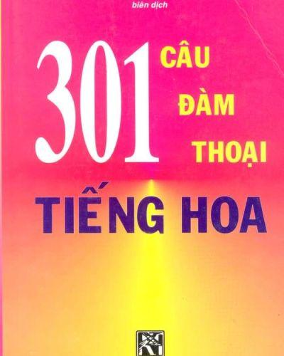 GIÁO TRÌNH 301 CÂU ĐÀM THOẠI TIẾNG HOA - Q1