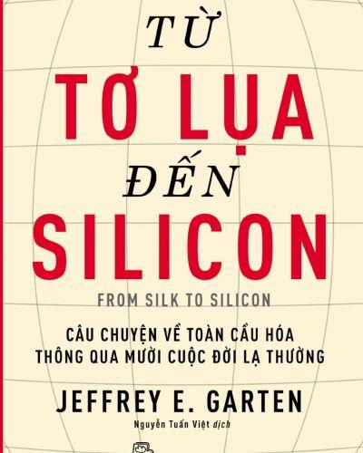 Từ tơ lụa đến thung lũng Silicon