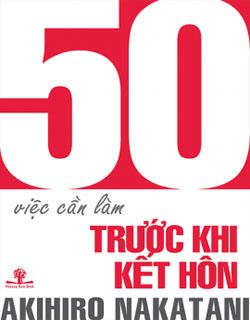 50 VIỆC CẦN LÀM TRƯỚC KHI KẾT HÔN